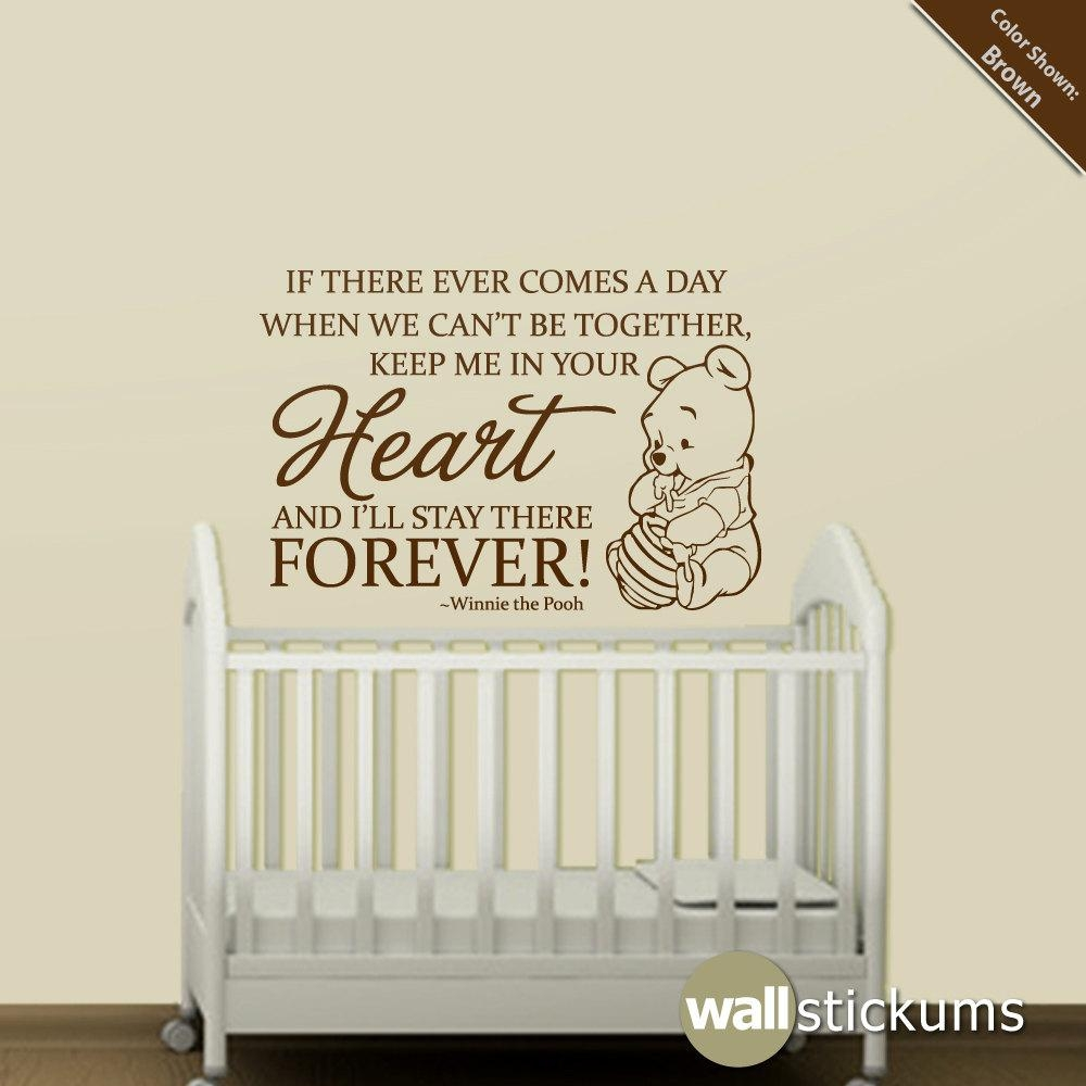 Wall Sticker Sayings Nursery ~ Color The Walls Of Your House For Winnie The Pooh Nursery Quotes Wall Art (View 2 of 20)