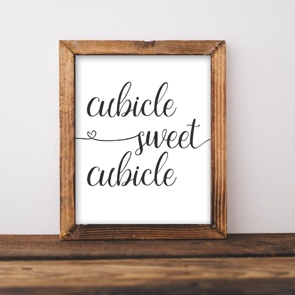 Work Printable Art Cubicle Sweet Cubicle Printable Wall Art Intended For Cubicle Wall Art (View 19 of 20)