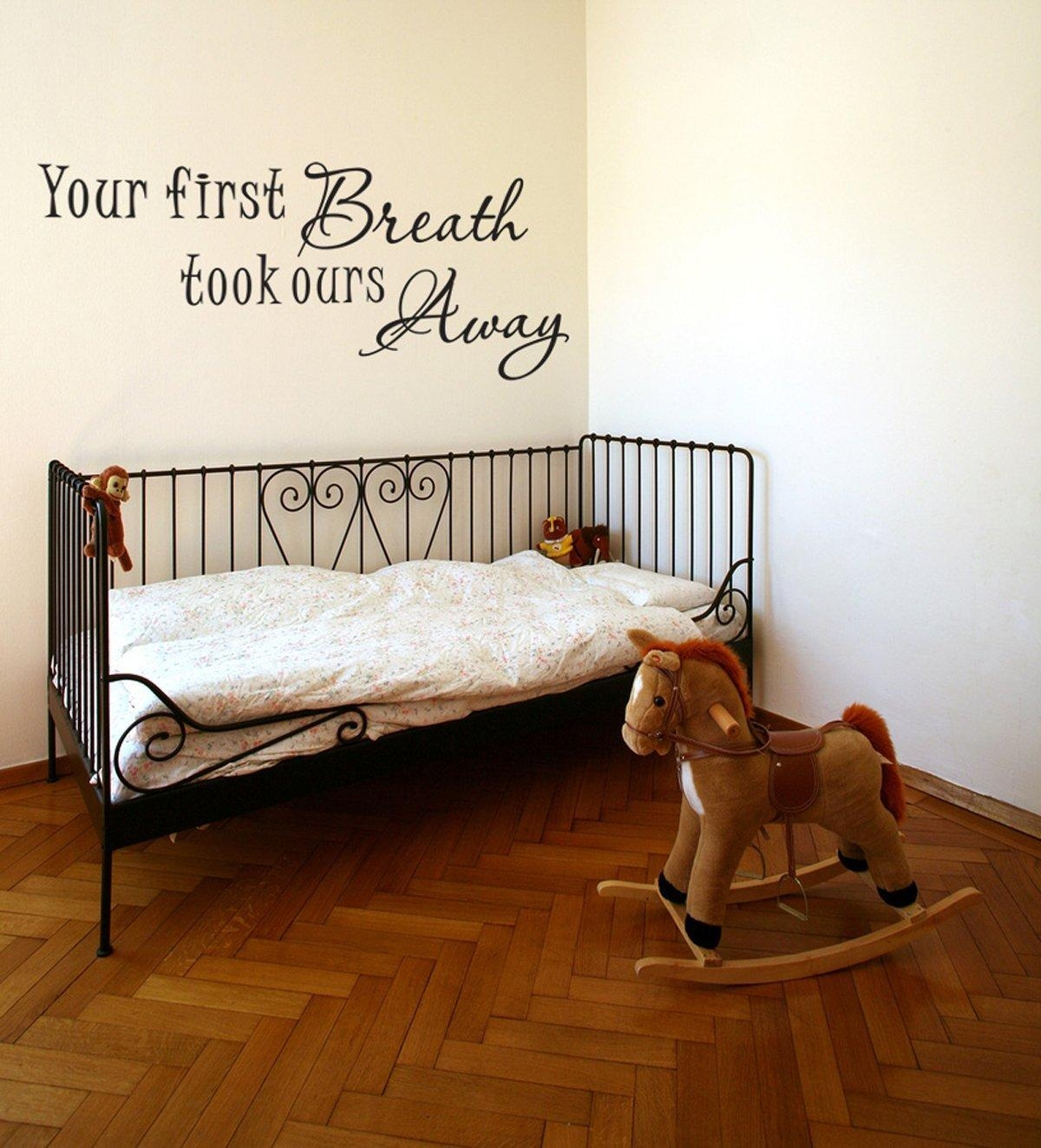 Your First Breath Took Ours Away Baby Room Vinyl Wall Decal Quotes with regard to Winnie the Pooh Vinyl Wall Art