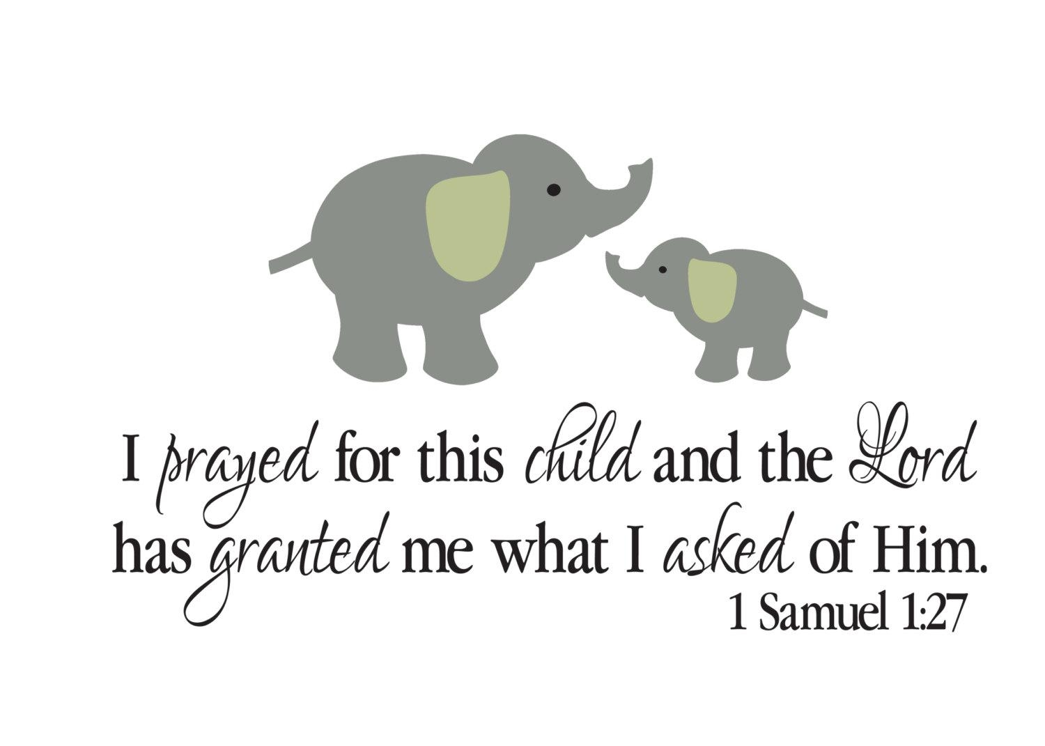 1 Samuel 1:27 Bible Scripture Verse Vinyl Decal Elephant With Regard To For This Child I Prayed Wall Art (Image 1 of 20)
