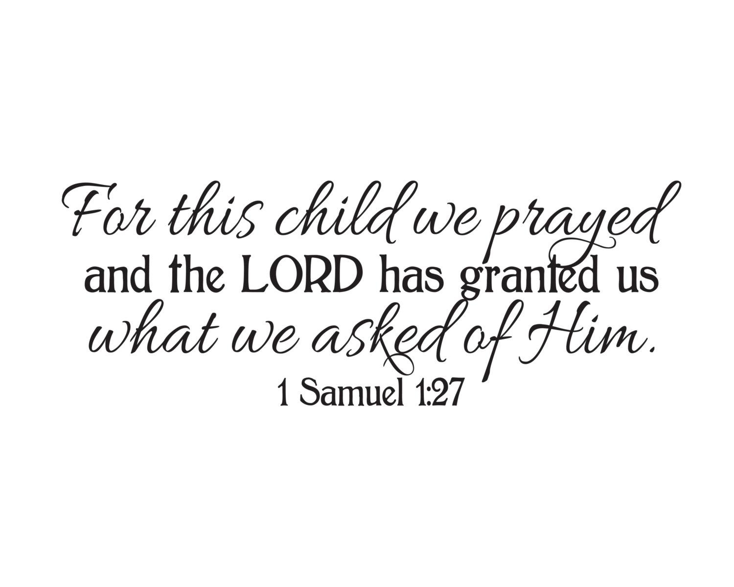 1 Samuel 1:27 For This Child We Prayed And The Lord Answered Inside For This Child I Have Prayed Wall Art (Image 1 of 20)