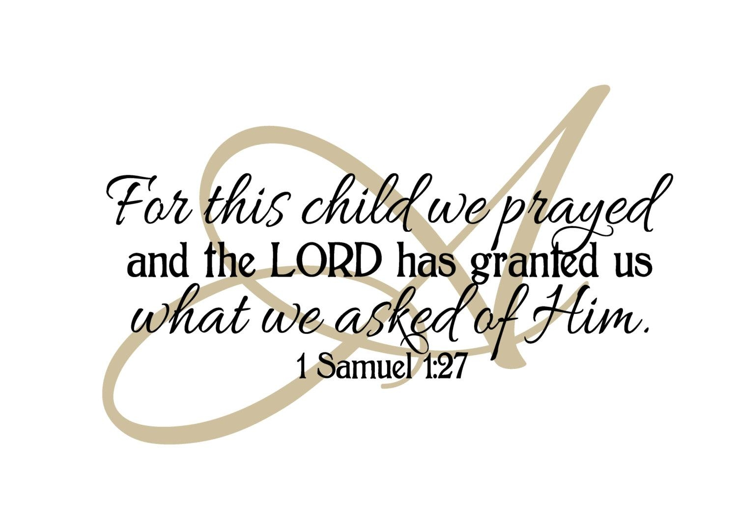 1 Samuel 1:27 Monogram Scripture Personalized Bible Vinyl Within For This Child I Prayed Wall Art (Image 3 of 20)