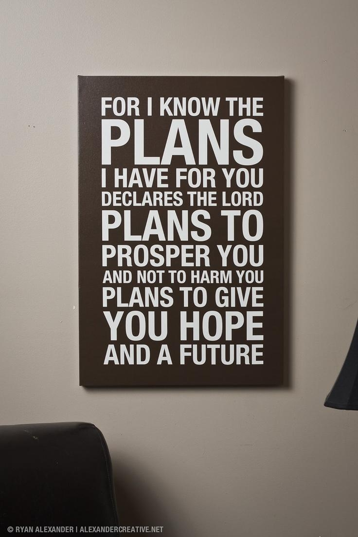 131 Best Jeremiah 29:11 Images On Pinterest | Jeremiah 29 11 With Jeremiah 29 11 Wall Art (View 7 of 20)