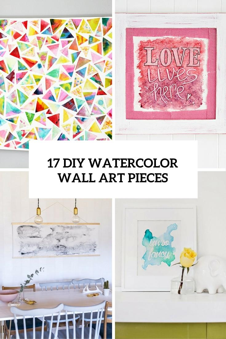 17 Diy Watercolor Wall Art Pieces To Get Inspired – Shelterness For Diy Watercolor Wall Art (Image 1 of 20)