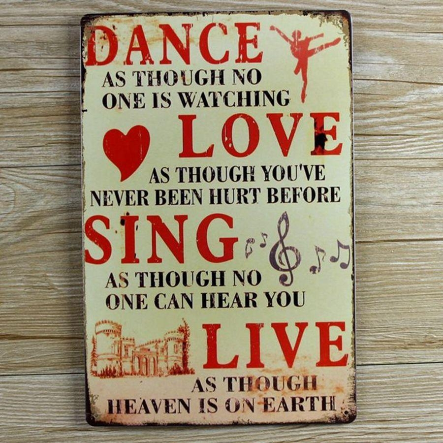 Aliexpress : Buy Retro Metal Wall Art Tin Sign Dance Love Sing Throughout Metal Wall Art Quotes (Image 1 of 20)