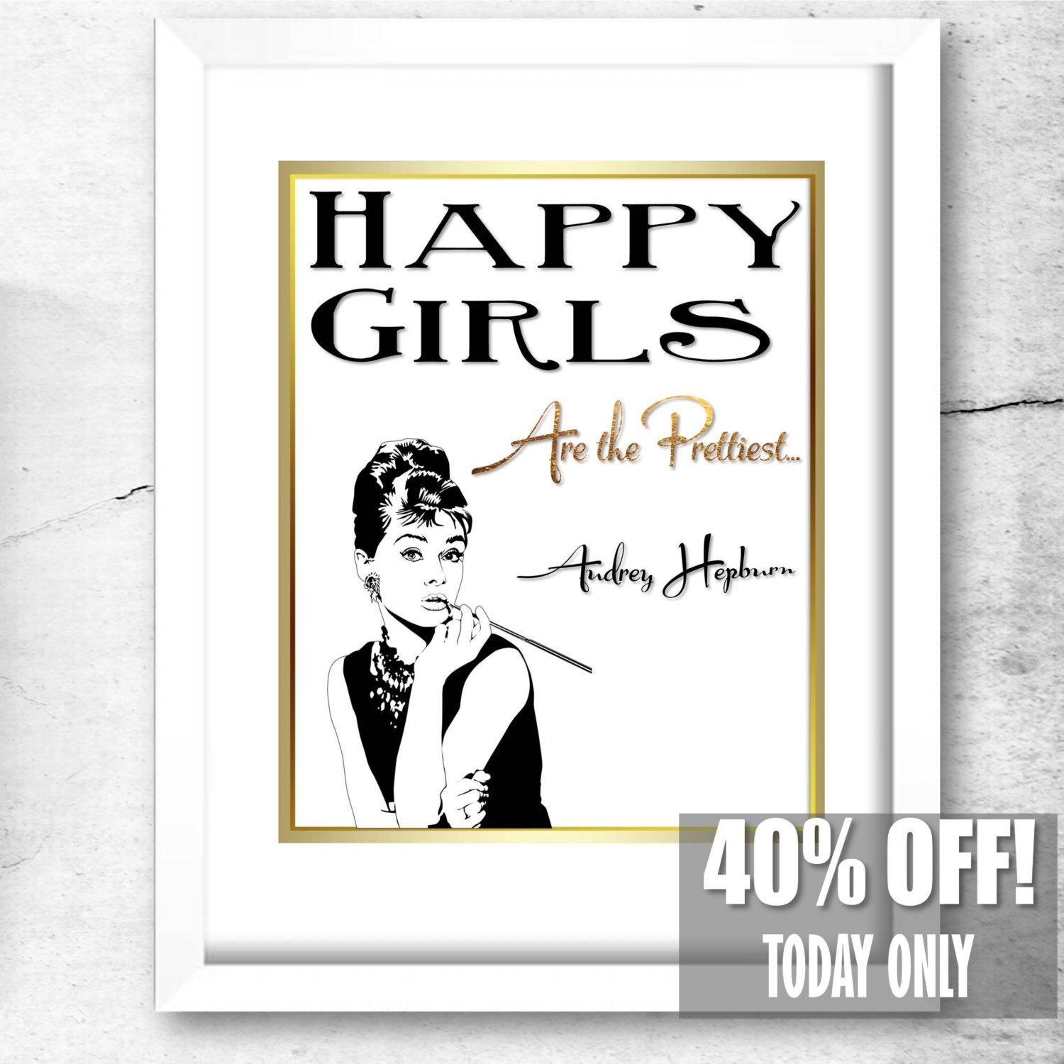 Audrey Hepburn Quote Glamour Prints Audrey Hepburn Gifts Inside Glamorous Audrey Hepburn Wall Art (View 11 of 20)