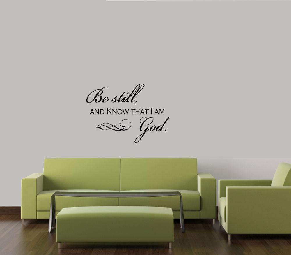 Be Still And Know That I Am God Faith Quote Decal Sticker Vinyl In Be Still And Know That I Am God Wall Art (Image 5 of 20)