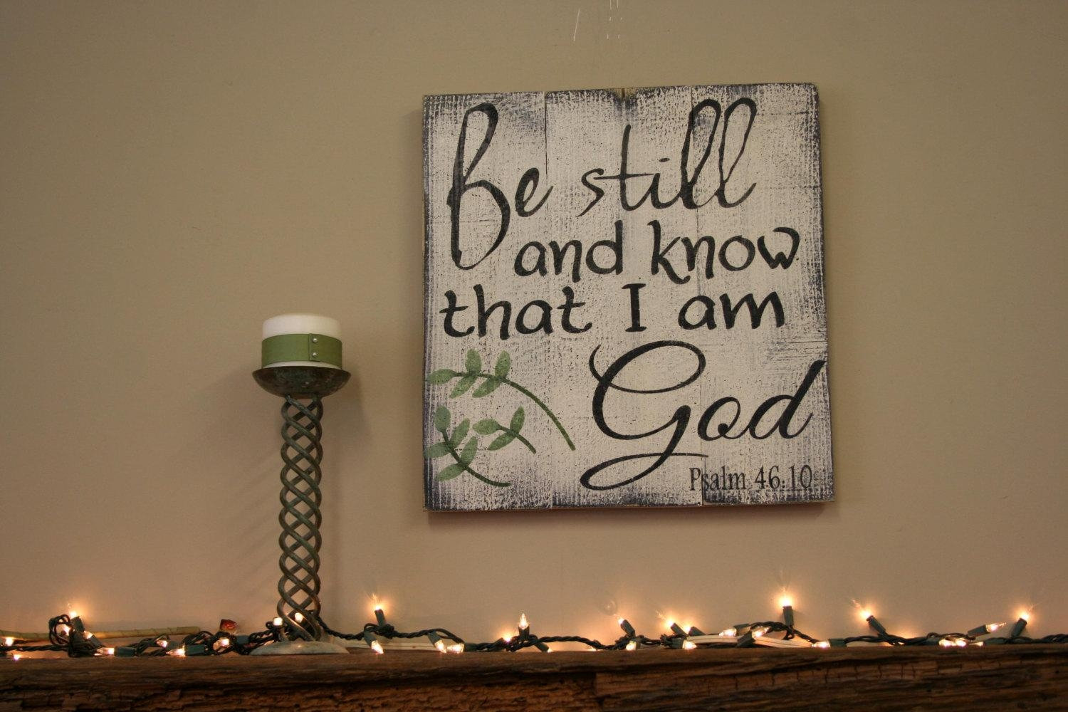 Featured Image of Be Still And Know That I Am God Wall Art