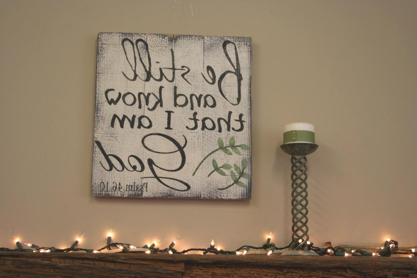 Be Still And Know That I Am God Wall Art – Wall Murals Ideas Intended For Be Still And Know That I Am God Wall Art (Image 10 of 20)