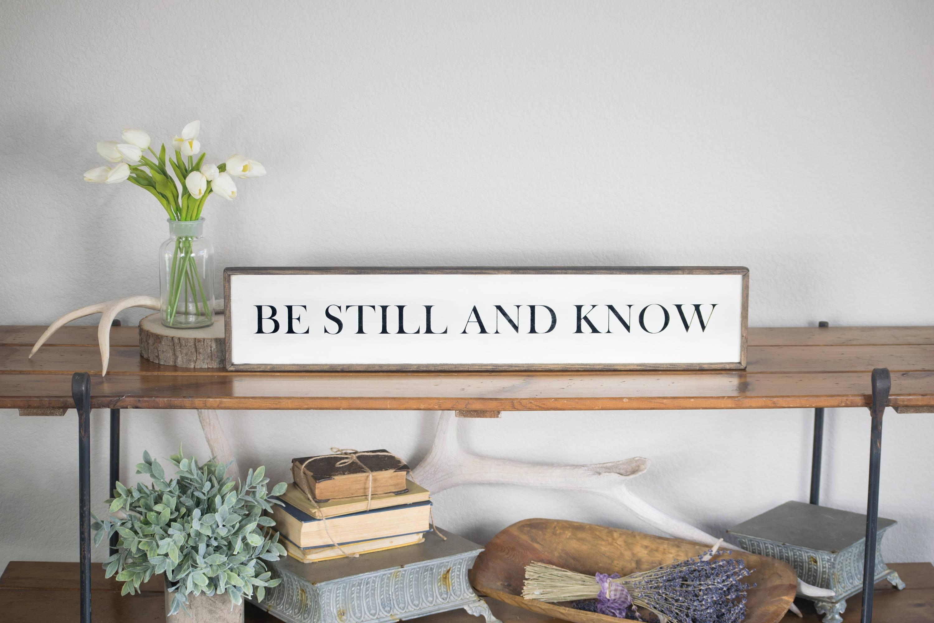 Be Still And Know Wood Sign Scripture Sign Vintage Style Be In Be Still And Know That I Am God Wall Art (Image 12 of 20)