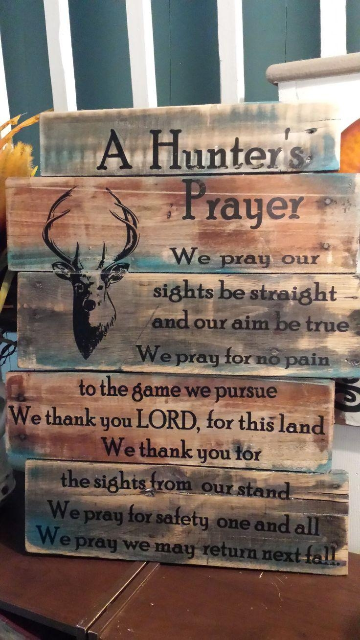 Best 25+ Hunter's Prayer Ideas On Pinterest | Hunting Shop In Box Signs Wall Art (Image 9 of 20)
