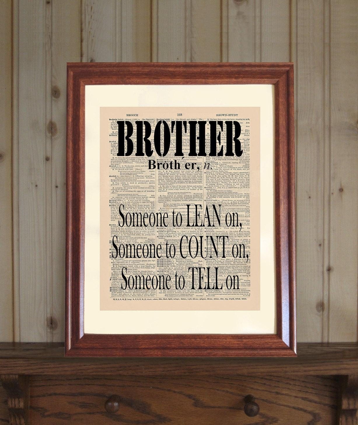 Brother Dictionary Print Funny Brother Quote Brother Wall With Brother Definition Wall Art (Image 15 of 20)