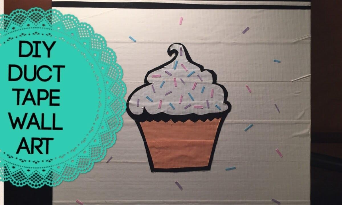 Diy Duct Tape Wall Art || Bekah Mary – Youtube Regarding Duct Tape Wall Art (Photo 5 of 20)