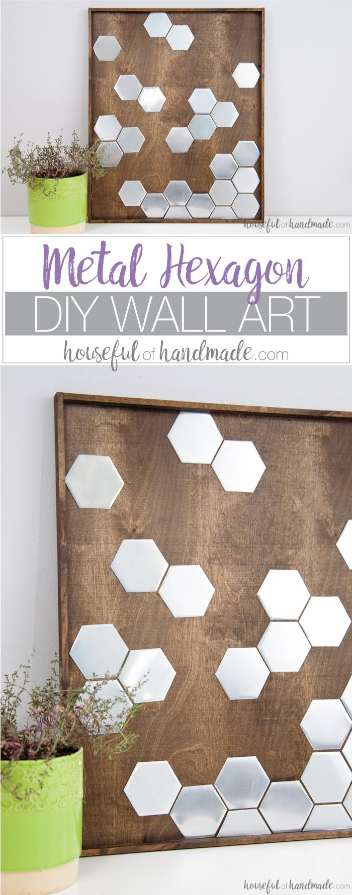Diy Metal Hexagon Wall Art – A Houseful Of Handmade Inside Diy Metal Wall Art (View 11 of 20)