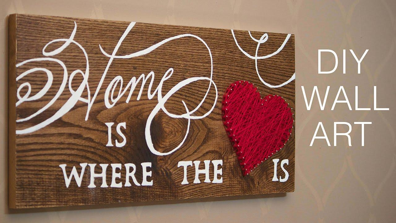 Diy Wall Art | Home Decor Project – Youtube Pertaining To Wooden Word Art For Walls (Image 7 of 20)
