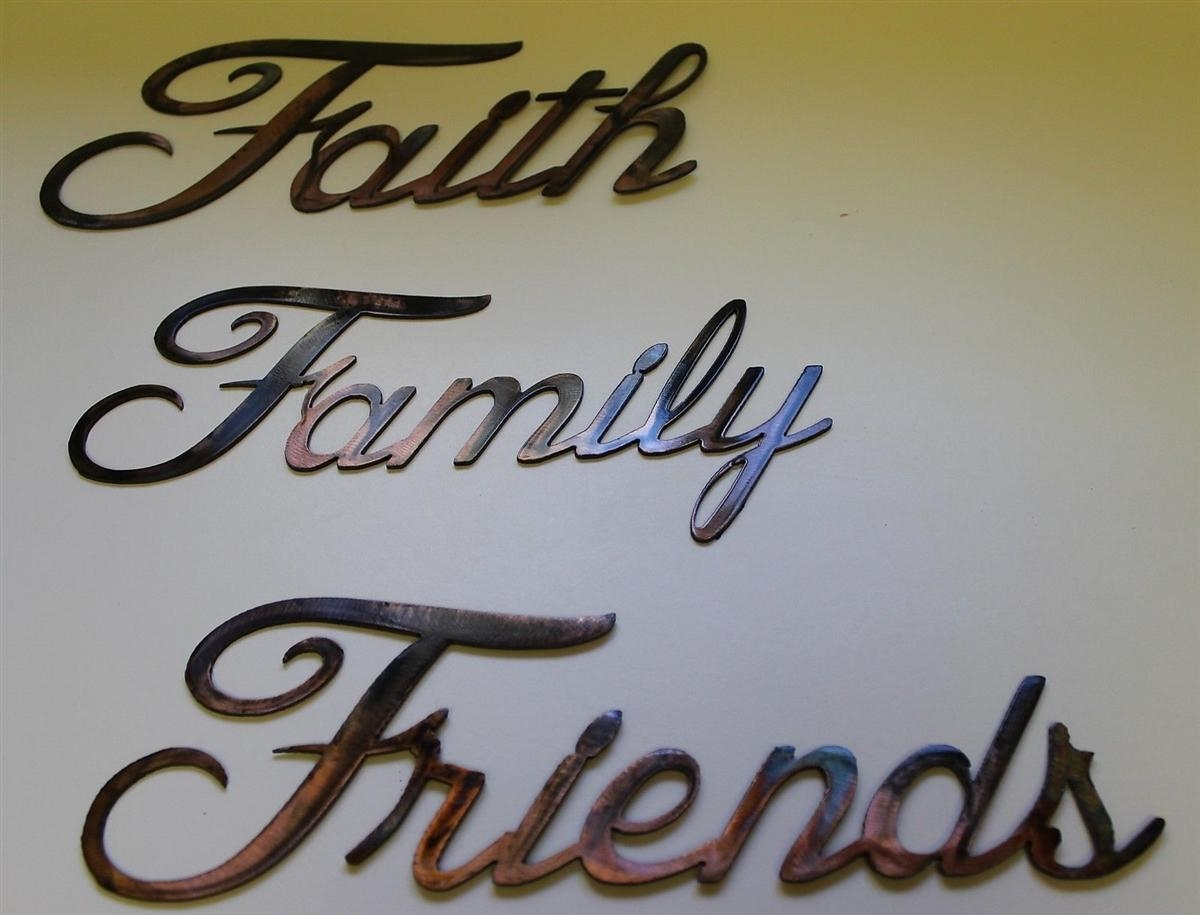 "Faith, Family, Friends"" Metal Art Words Intended For Faith Family Friends Wall Art (View 7 of 20)"