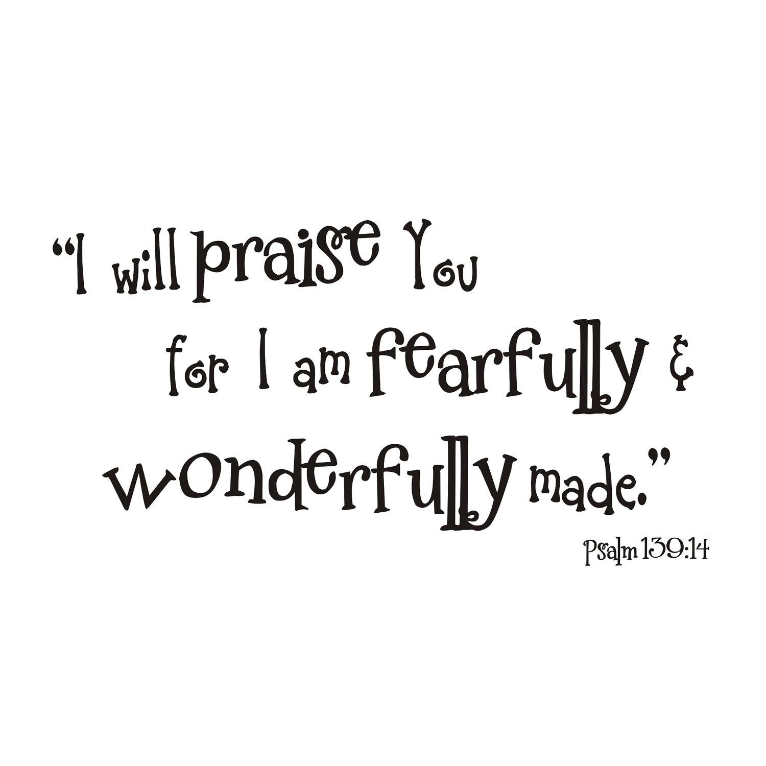 Fearfully And Wonderfully Made Psalm 139:14 Vinyl Wall Decal Throughout Fearfully And Wonderfully Made Wall Art (View 11 of 20)