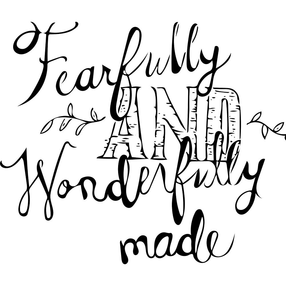 "Fearfully And Wonderfully Made""bennese 