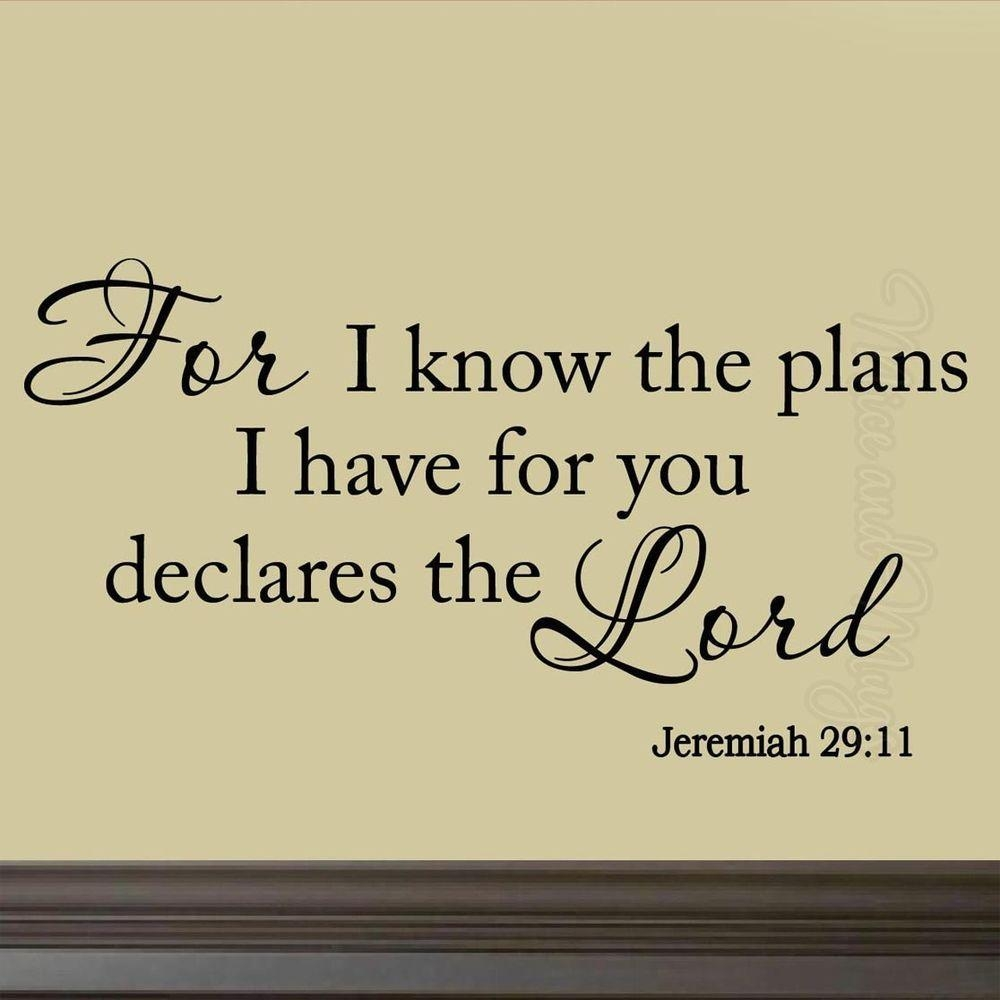 For I Know The Plans I Have For You Jeremiah 29:11 Wall Decal For Jeremiah 29 11 Wall Art (View 12 of 20)