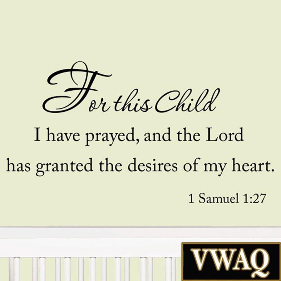 For This Child I Have Prayed And The Lord Has Granted The Desires Within For This Child I Prayed Wall Art (View 7 of 20)