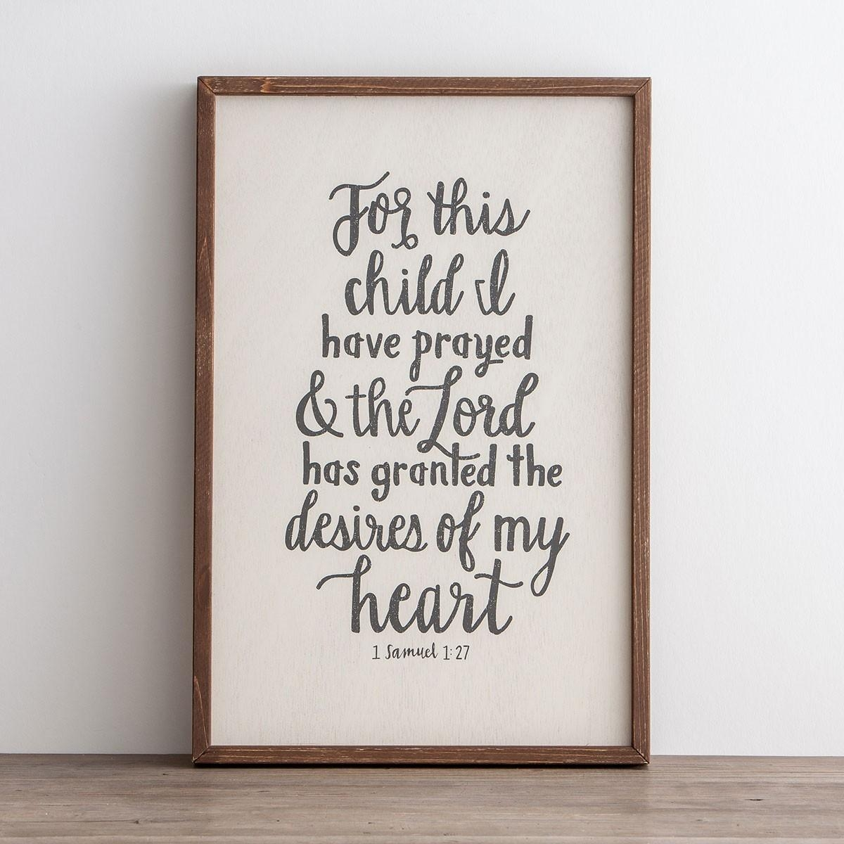 For This Child I Have Prayed – Framed Wall Board | Dayspring Throughout For This Child I Have Prayed Wall Art (View 3 of 20)