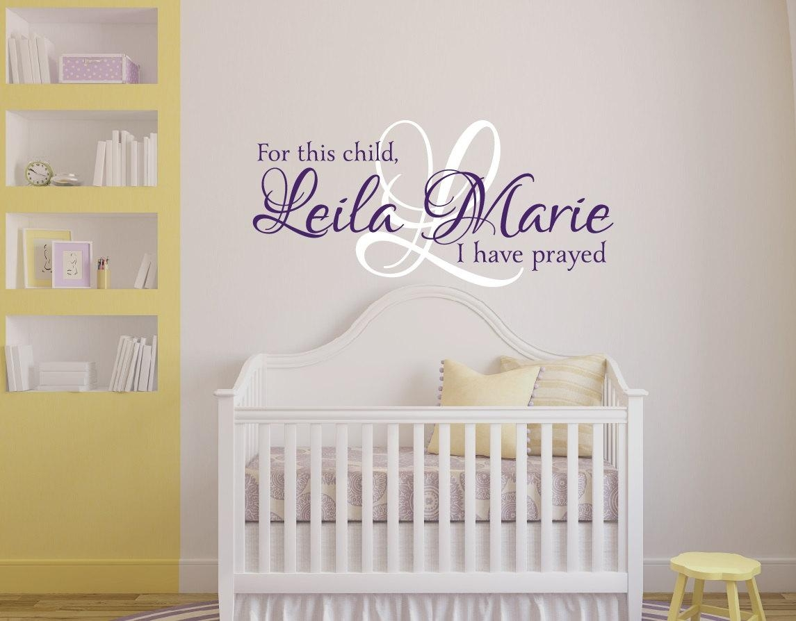 For This Child I Have Prayed Wall Decal Girls Name Wall With For This Child I Have Prayed Wall Art (Image 11 of 20)