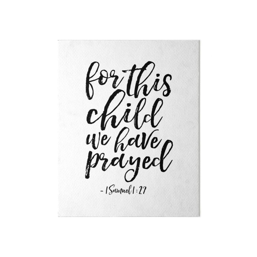 For This Child We Have Prayed, 1 Samuel 1:27 Bible,scripture,kids In For This Child I Have Prayed Wall Art (View 7 of 20)
