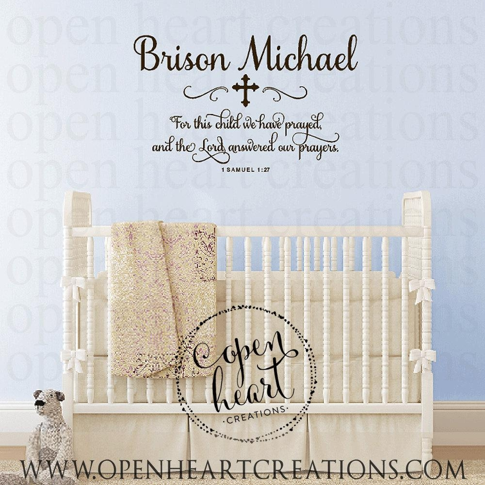 For This Child We Have Prayed Wall Decal With Baby Name And Throughout For This Child I Have Prayed Wall Art (View 4 of 20)
