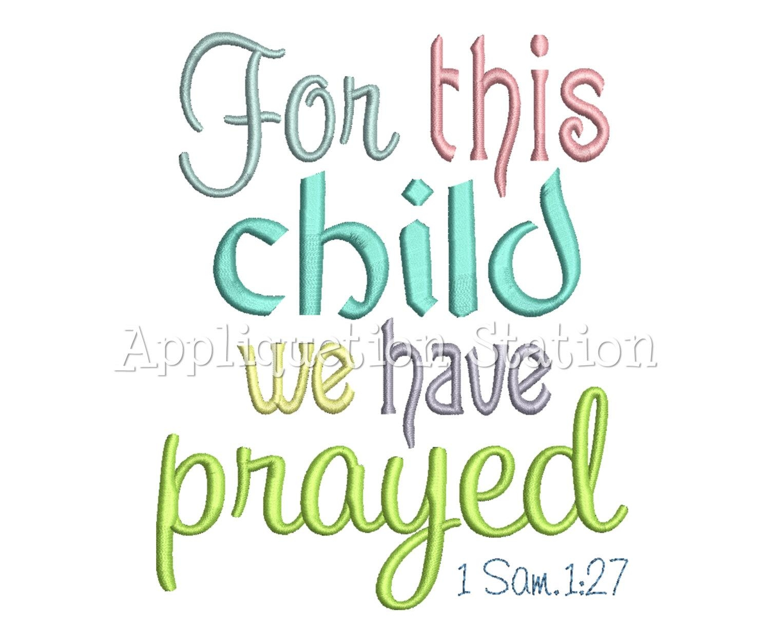 For This Child We I Have Prayed Machine Embroidery Design Within For This Child I Prayed Wall Art (View 18 of 20)