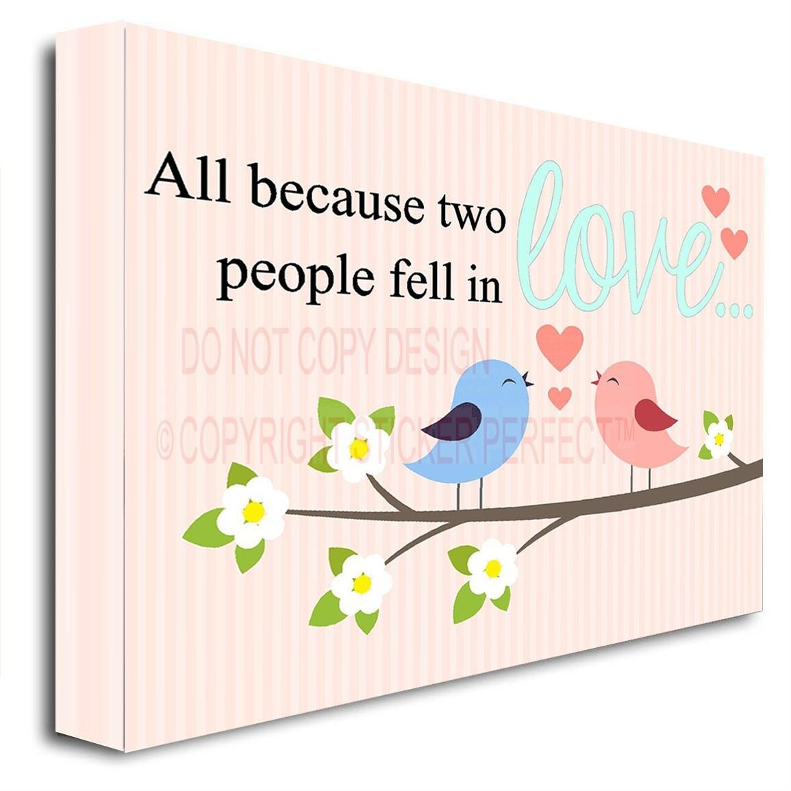 Framed Canvas Print All Because Two People Fell In Love Printed Pertaining To Framed Wall Art Sayings (Image 7 of 20)