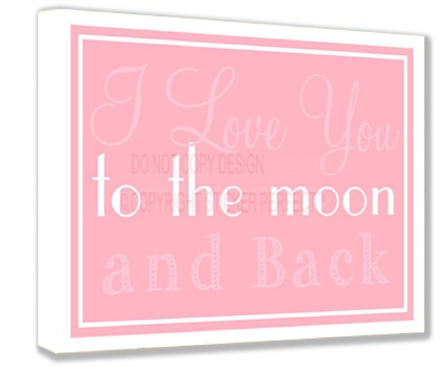 Framed Canvas Print I Love You To The Moon And Back Pink With Framed Wall Art Sayings (Image 10 of 20)