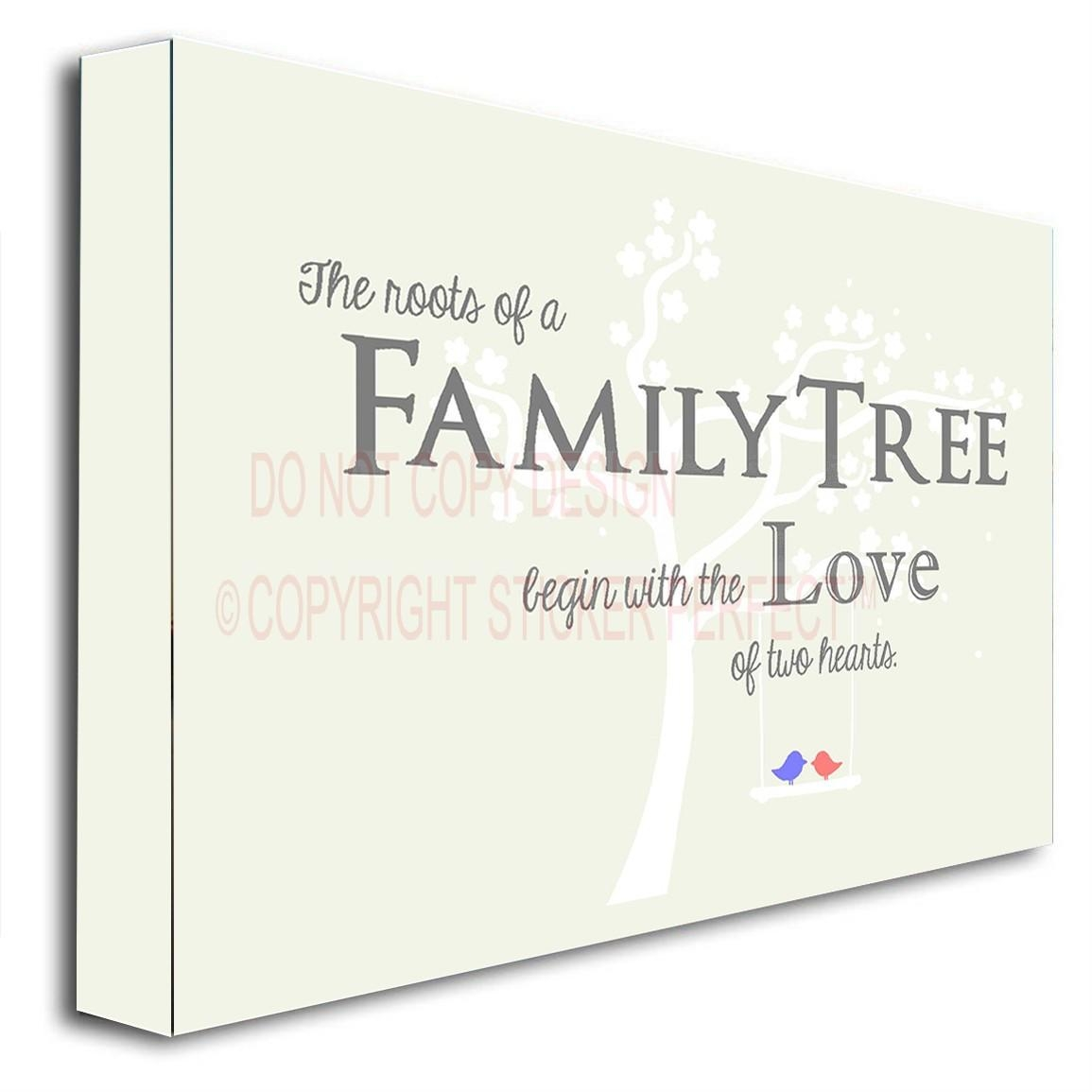 Framed Canvas Print The Roots Of A Family Treebegin With The Love Within Framed Wall Art Sayings (Image 15 of 20)