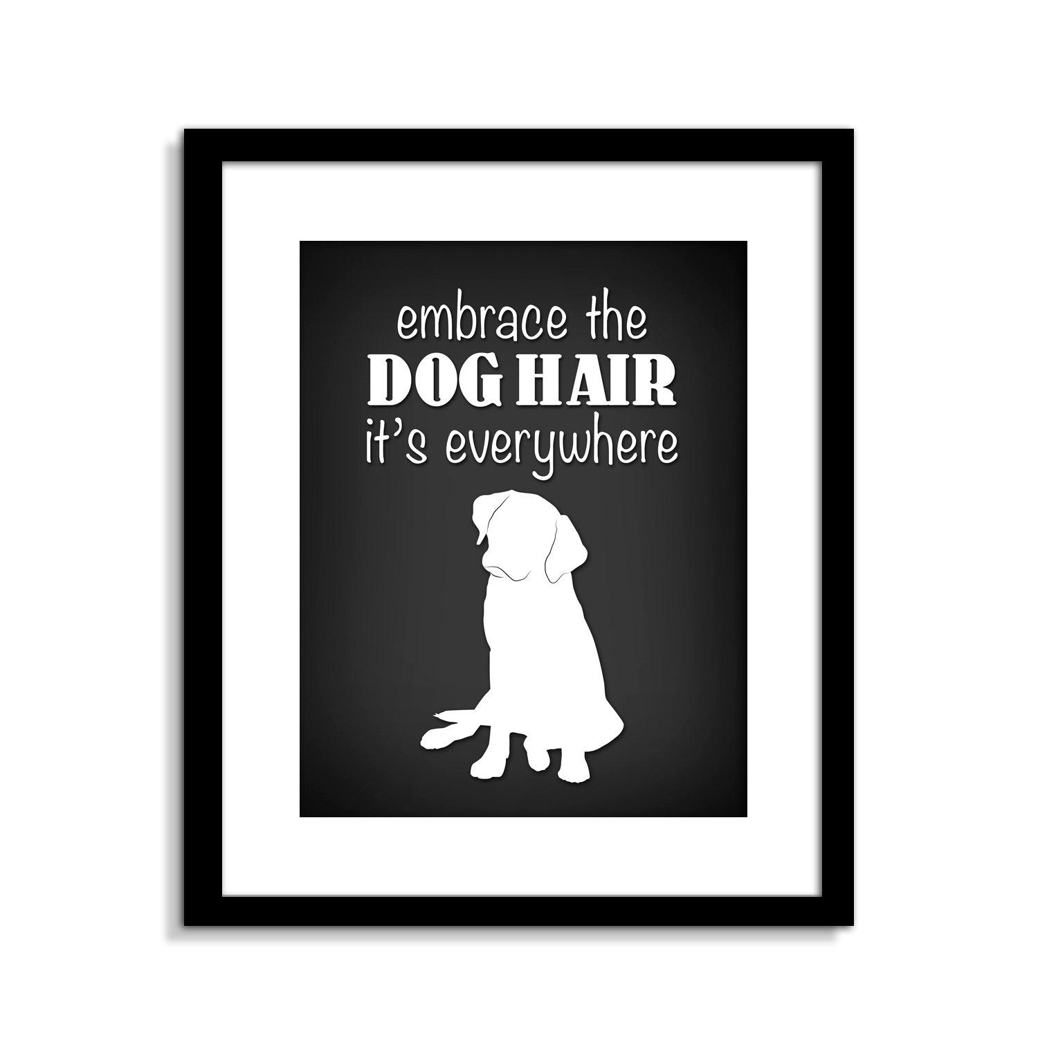 Funny Dog Wall Art Funny Dog Sign Embrace The Dog Hair Dog intended for Dog Sayings Wall Art