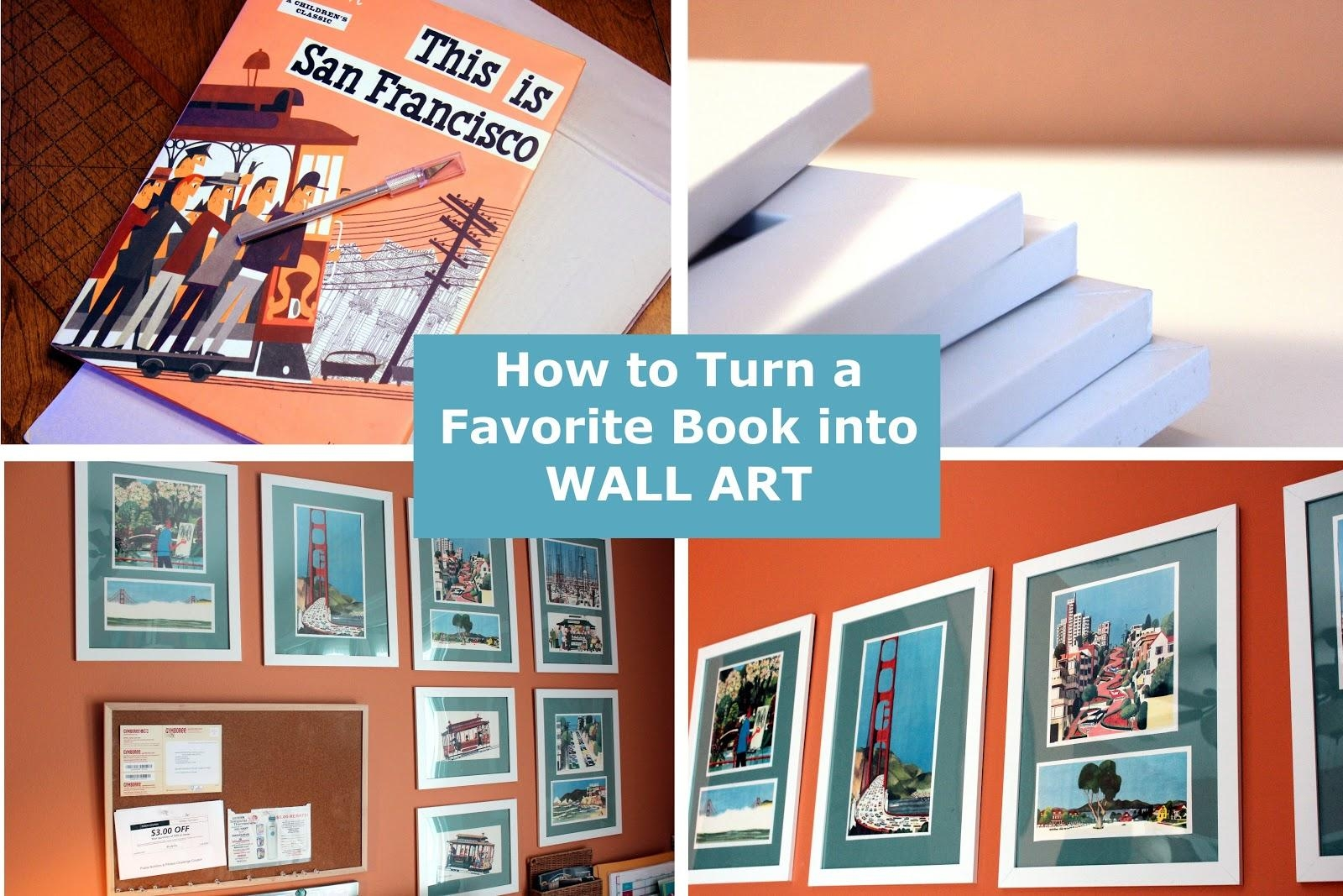 How To Turn A Book Into Wall Art – See Mommy Doing Throughout Turn Pictures Into Wall Art (Image 6 of 20)