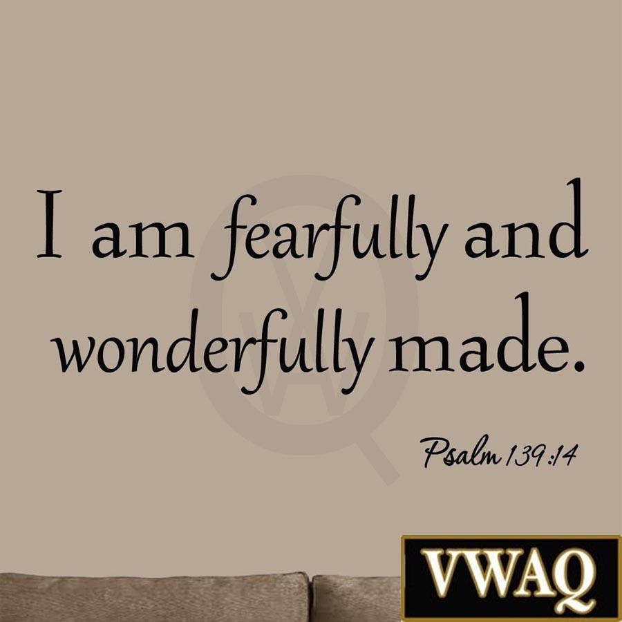 I Am Fearfully And Wonderfully Made Psalm 139:14 Bible Wall Art Inside Fearfully And Wonderfully Made Wall Art (View 4 of 20)