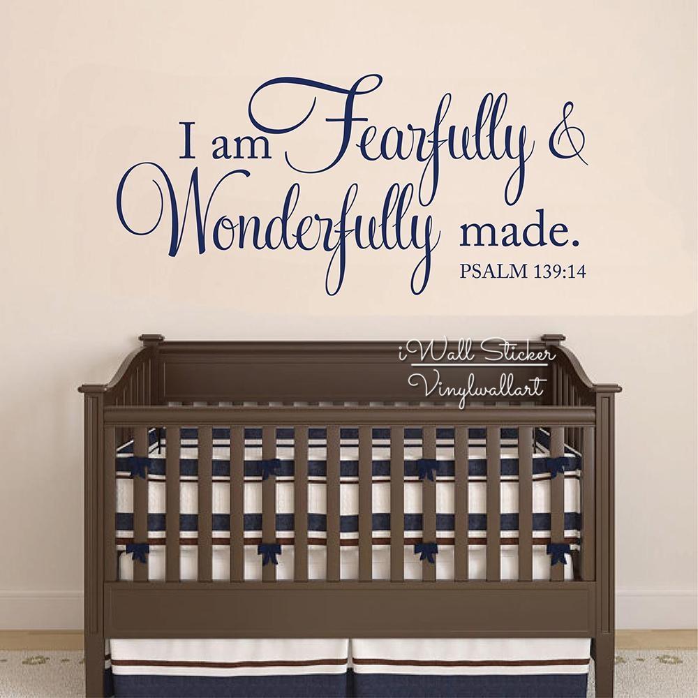 I Am Fearfully & Wonderfully Made Quotes Wall Decal Baby Room Throughout Fearfully And Wonderfully Made Wall Art (View 20 of 20)