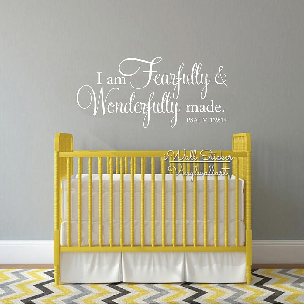I Am Fearfully & Wonderfully Made Quotes Wall Decal Baby Room With Regard To Fearfully And Wonderfully Made Wall Art (View 18 of 20)