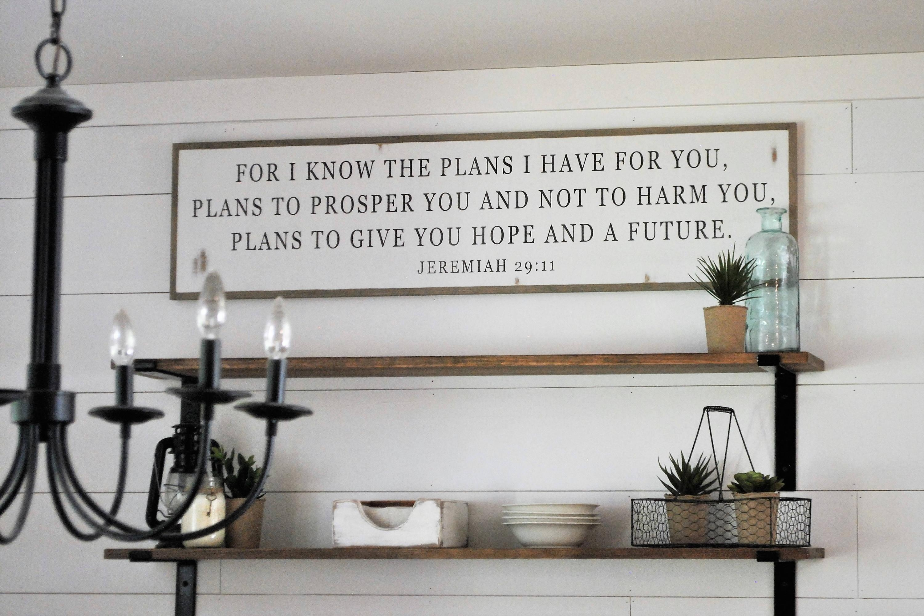 I Know The Plans I Have For You 1'x4' Sign | Distressed Shabby Inside Jeremiah 29 11 Wall Art (View 11 of 20)