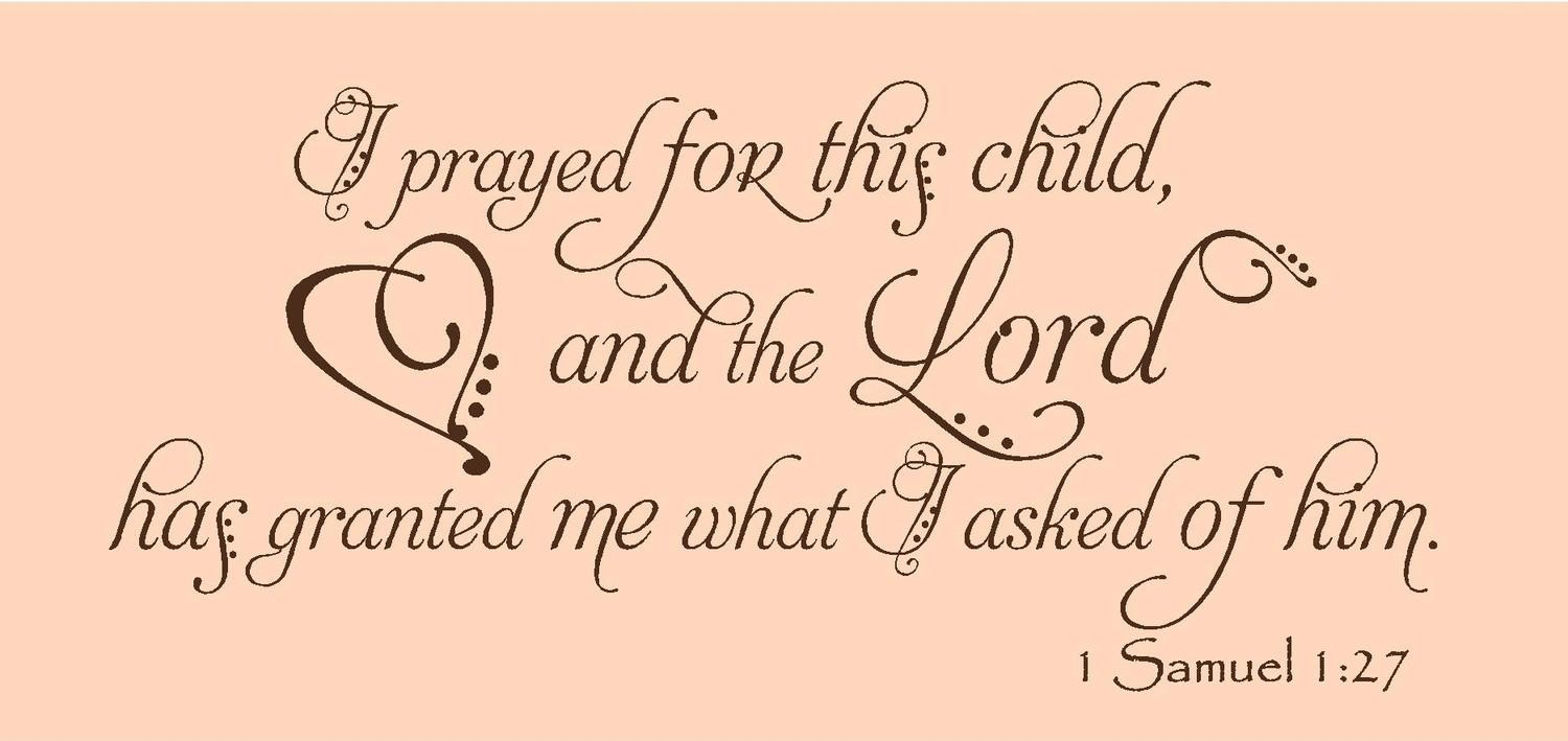 I Prayed For This Child 1 Samuel 1 27 Nursery Decals Wall Art Regarding For This Child I Prayed Wall Art (View 19 of 20)