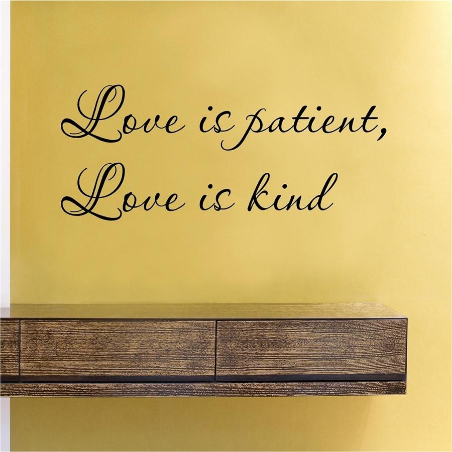 Is Patient, Love Is Kind Vinyl Wall Art Decal Sticker Regarding Love Is Patient Love Is Kind Wall Art (View 11 of 20)