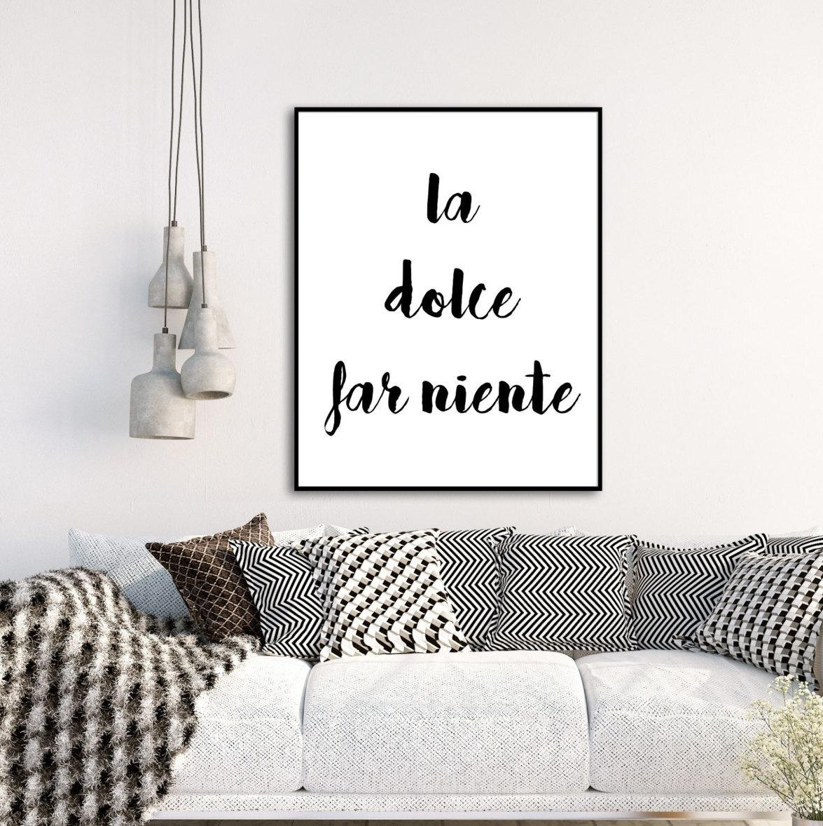 La Dolce Far Ninety Italian Quote Digital Print Wall Art Throughout Italian Words Wall Art (View 12 of 20)