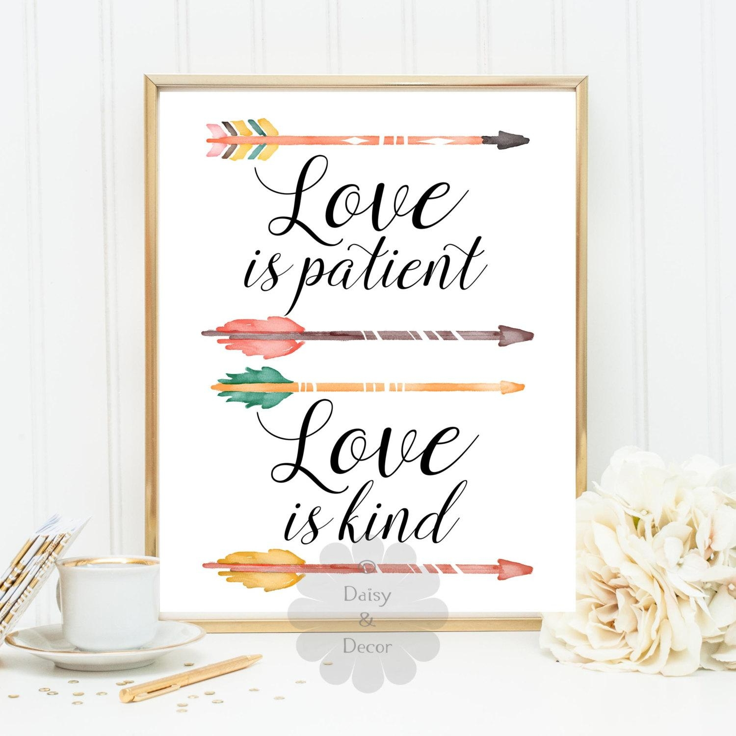 Love Is Patient Love Is Kind Quote Wall Decor Typography With Regard To 1 Corinthians 13 Wall Art (View 16 of 20)