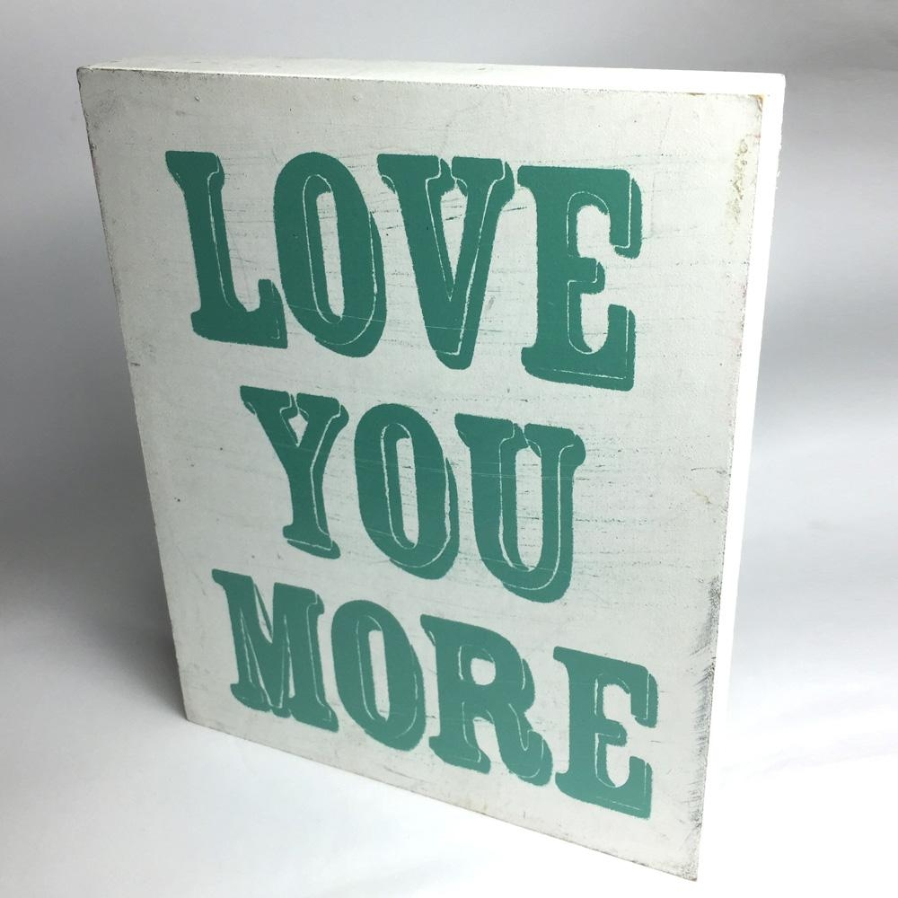 Love You More All Wood Wall Art – Mule & Co (Image 13 of 20)
