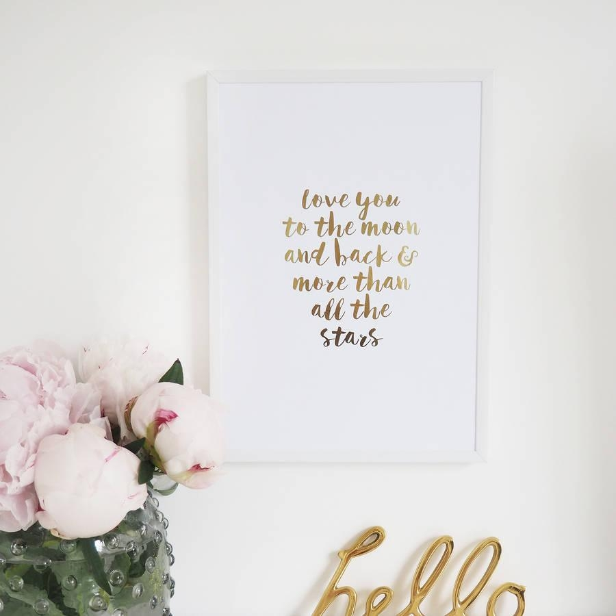 Love You To The Moon And Back' Wall Art Foil Printlily Rose Co With I Love You More Wall Art (Image 14 of 20)