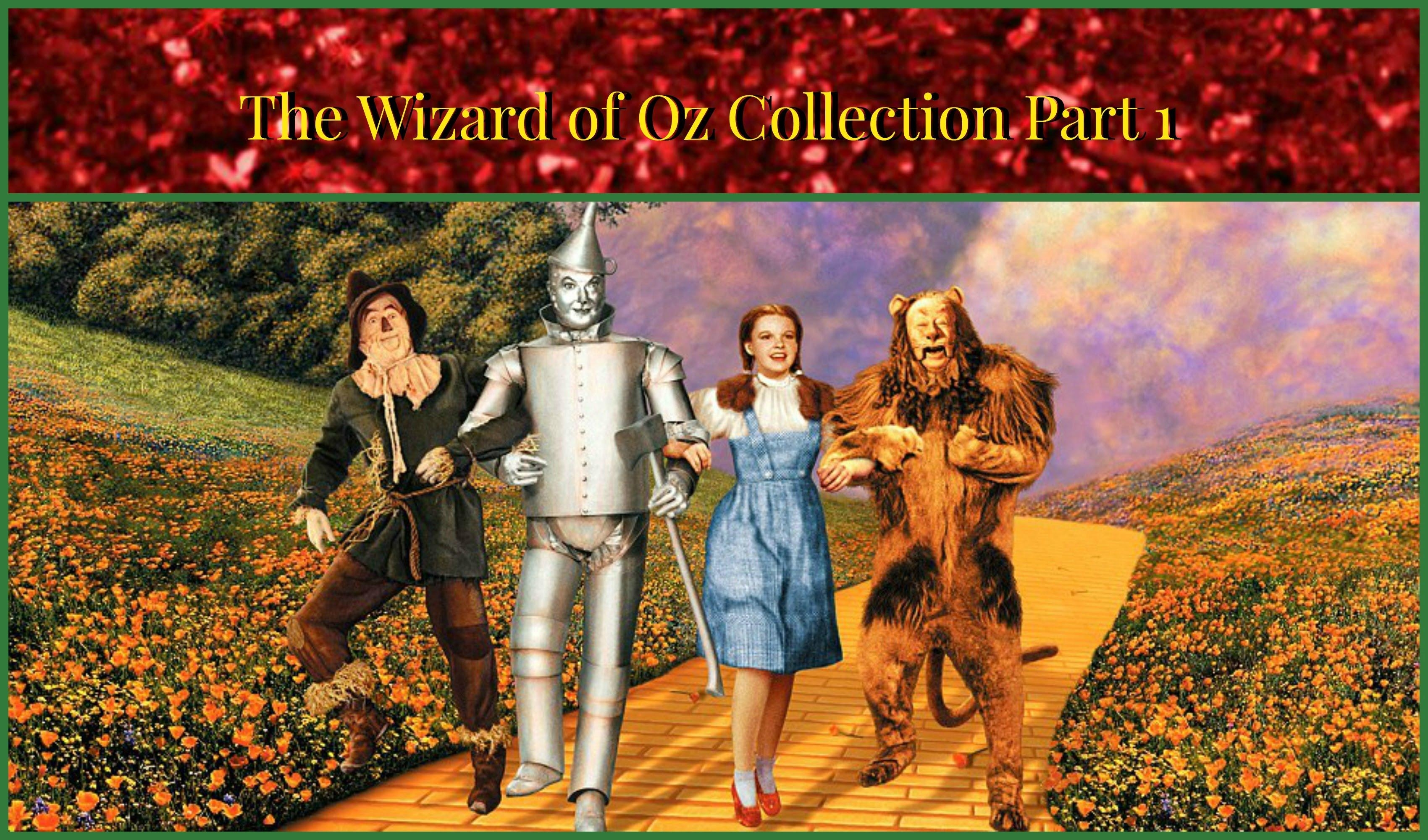 My Wizard Of Oz Collection Part 1  Movies, Plushie's, Ruby Red Regarding Wizard Of Oz Wall Art (Image 12 of 20)