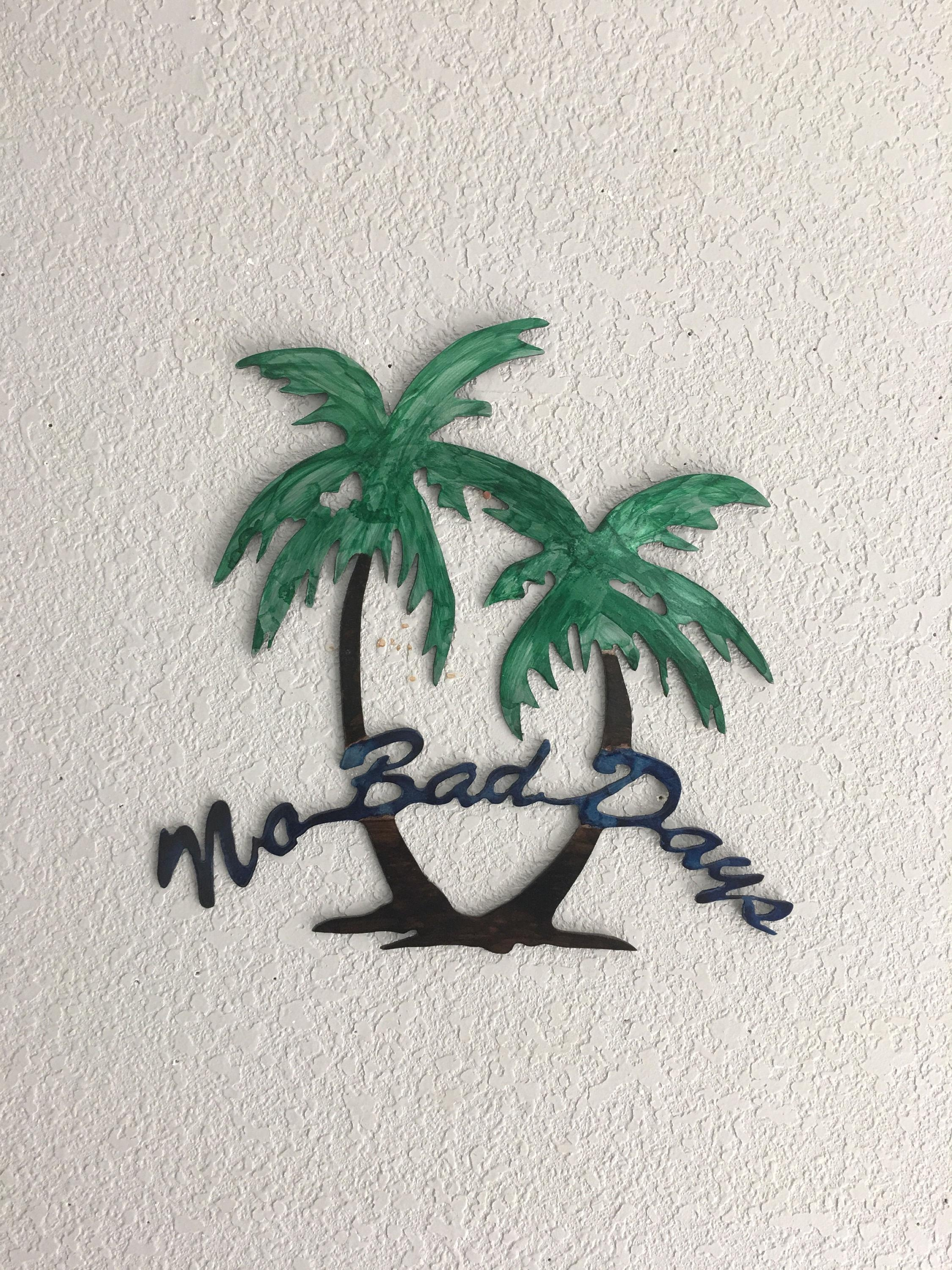 No Bad Days No Bad Days Palm Trees Wall Art Art Decor Within Palm Tree Metal Wall Art (Image 11 of 20)