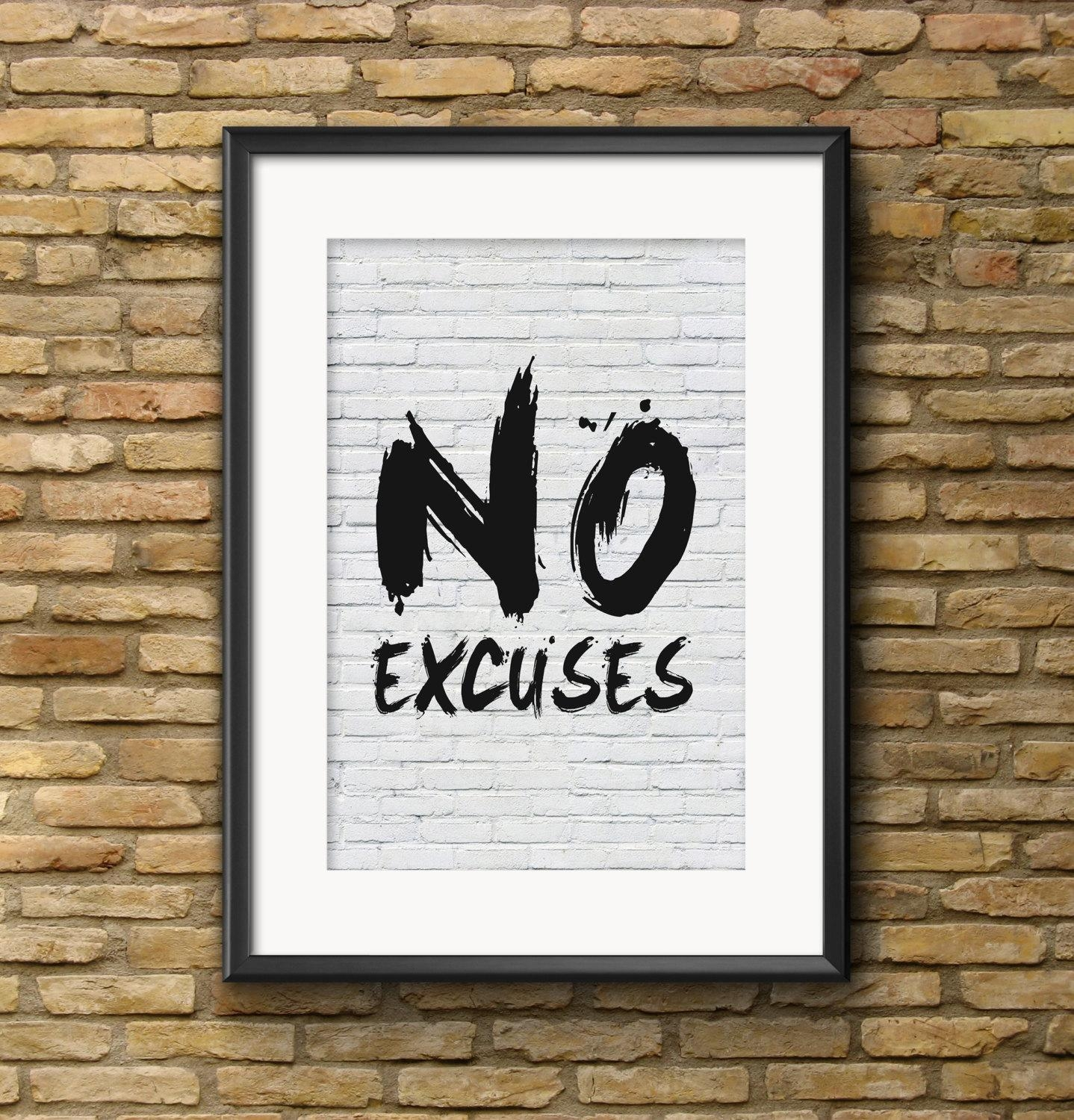 "No Excuses Printable Wall Art: ""No Excuses"" Motivational Wall Art Regarding Motivational Wall Art For Office (View 10 of 20)"