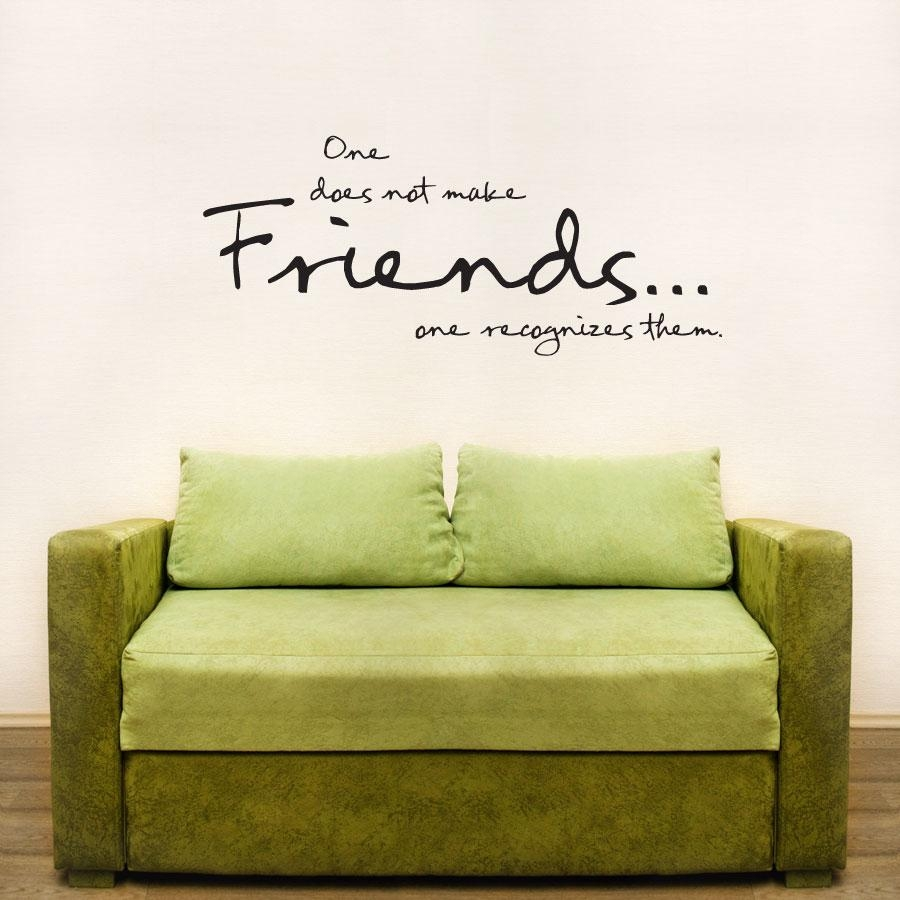 One Does Not Make Friends Wall Art Decals In Italian Phrases Wall Art (View 8 of 20)