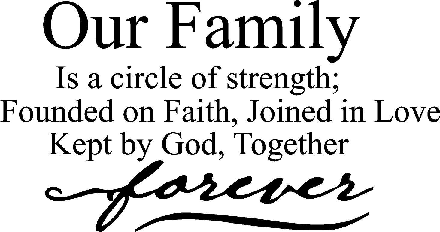 Our Family Is A Circle Of Strength Founded On Faith Joined Intended For Family Sayings Wall Art (View 14 of 20)