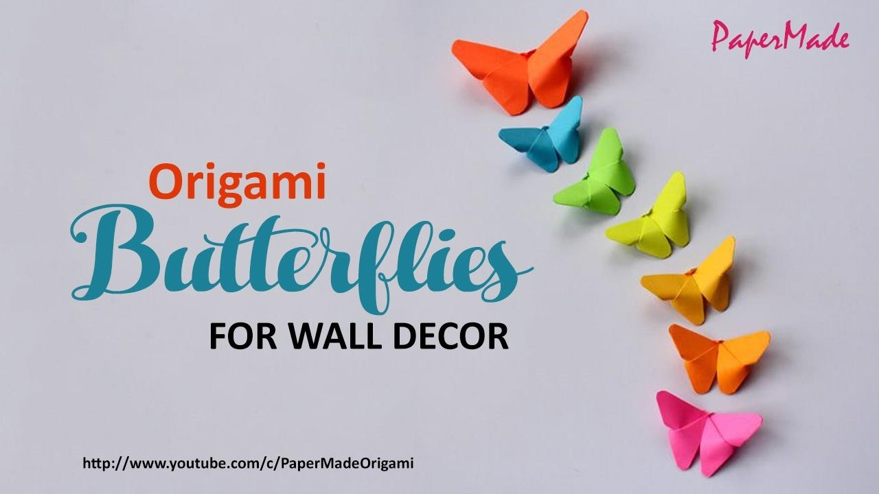 Paper Butterflies For Your Wall Decoration | Diy | Decor Pertaining To Diy Origami Wall Art (Image 16 of 20)